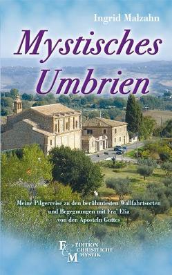 Mystisches Umbrien von Malzahn,  Ingrid