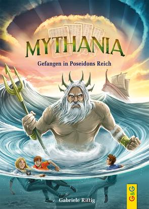 Mythania – Gefangen in Poseidons Reich von Grubing,  Timo, Rittig,  Gabriele