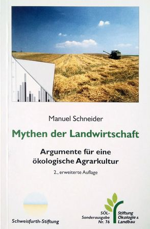 Mythen der Landwirtschaft von Schneider,  Manuel