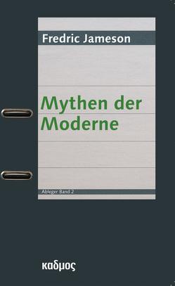 Mythen der Moderne von Jameson,  Fredric