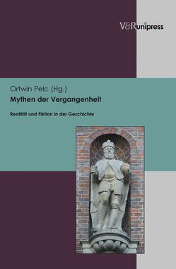 Mythen der Vergangenheit von Pelc,  Ortwin