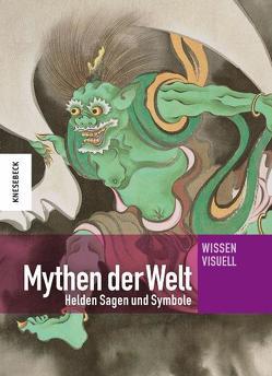 Mythen der Welt von Hattstein,  Markus