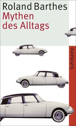 Mythen des Alltags von Barthes,  Roland, Brühmann,  Horst