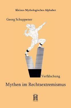 Mythen im Rechtsextremismus von Schuppener,  Georg