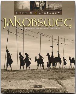 JAKOBSWEG – Mythen & Legenden von Drouve,  Andreas, Schulte-Kellinghaus,  Martin, Spiegelhalter,  Erich
