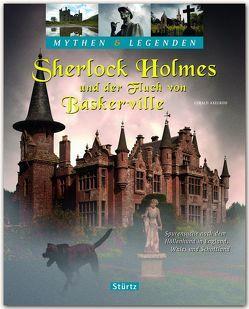 Sherlock Holmes und der Fluch von Baskerville – Spurensuche nach dem Höllenhund in England, Wales und Schottland – Mythen & Legenden von Axelrod,  Gerald