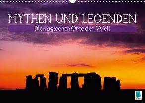 Mythen und Legenden – Die magischen Orte der Welt (Wandkalender 2018 DIN A3 quer) von CALVENDO