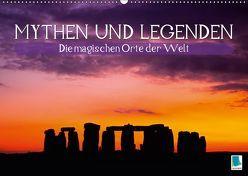 Mythen und Legenden – Die magischen Orte der Welt (Wandkalender 2019 DIN A2 quer) von CALVENDO