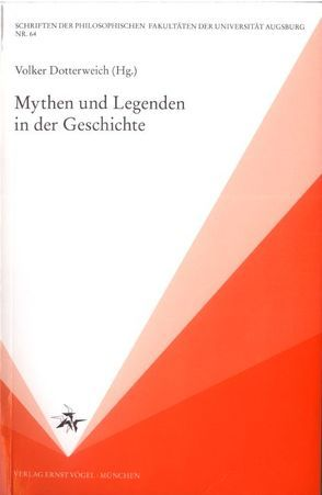 Mythen und Legenden in der Geschichte von Dotterweich,  Volker