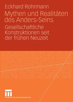 Mythen und Realitäten des Anders-Seins von Rohrmann,  Eckhard