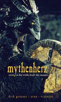 Mythenherz von Grosser,  Dirk, Viatores