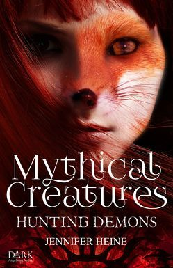 Mythical Creatures von Heine,  Jennifer