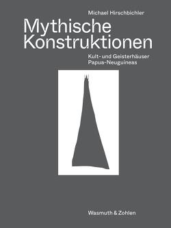 Mythische Konstruktionen von Hirschbichler,  Michael
