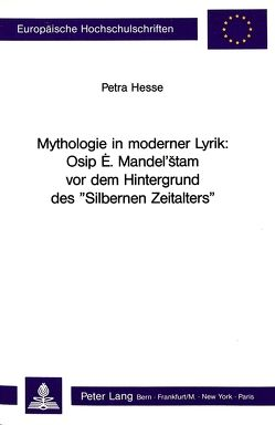 Mythologie in moderner Lyrik von Hesse,  Petra