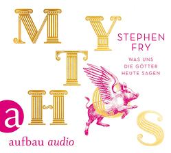 Mythos von Frings,  Matthias, Fry,  Stephen, Stockerl,  Hans Jürgen