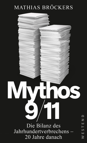 Mythos 9/11 von Broeckers,  Mathias