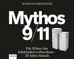 Mythos 9/11 von Broeckers,  Mathias, Wolf,  Klaus B.