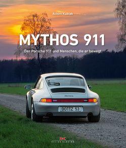 Mythos 911 von Kubiak,  Achim