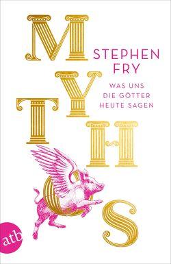 Mythos von Frings,  Matthias, Fry,  Stephen