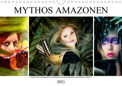 Mythos Amazonen (Wandkalender 2021 DIN A4 quer) von Brunner-Klaus,  Liselotte