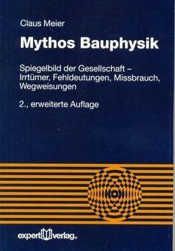 Mythos Bauphysik von Meier,  Claus