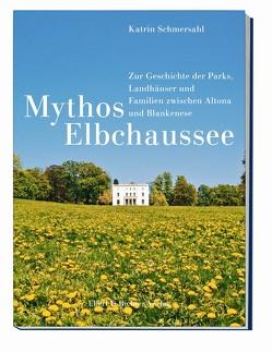 Mythos Elbchaussee von Schmersahl,  Katrin