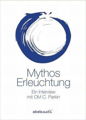 Mythos Erleuchtung von Parkin,  Om C, Porep,  Rüdiger