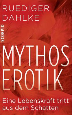 Mythos Erotik von Dahlke,  Ruediger