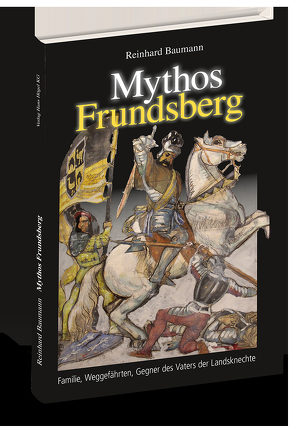 Mythos Frundsberg von Dr. Baumann,  Reinhard