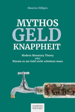 Mythos Geldknappheit von Höfgen,  Maurice