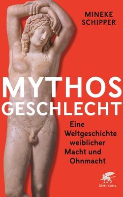 Mythos Geschlecht von Jänicke,  Bärbel, Schipper,  Mineke