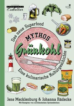 Mythos Grünkohl. Das Superfood des Nordens von Lenecke,  Till, Mecklenburg,  Jens