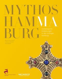 Mythos Hammaburg von Klammt,  Anne, Weiss,  Rainer-Maria