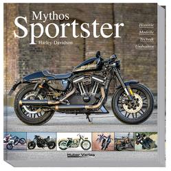 Mythos Harley-Davidson Sportster von Christmann,  Dr. Heinrich, Heil,  Carsten