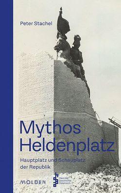 Mythos Heldenplatz von Stachel,  Peter