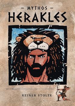 Mythos Herakles von Stolte,  Reiner