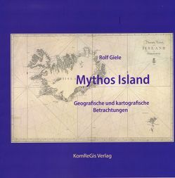 Mythos Island von Giele,  Rolf