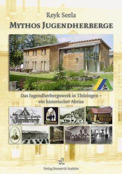 Mythos Jugendherberge von Seela,  Reyk