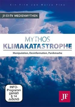 Mythos Klimakatastrophe von Pino,  Marco