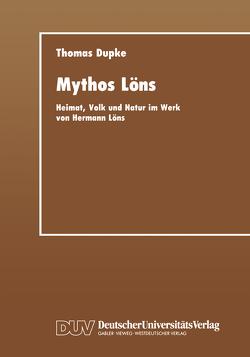 Mythos Löns von Dupke,  Thomas