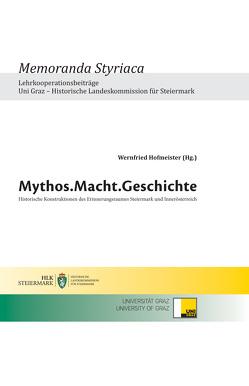 Mythos.Macht. Geschichte von Hofmeister,  Wernfried