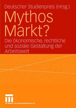 Mythos Markt? von Gleibs,  Heike