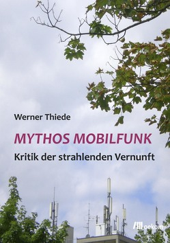 Mythos Mobilfunk von Thiede,  Werner