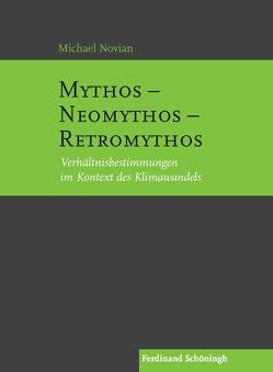 Mythos – Neomythos – Retromythos von Novian,  Michael