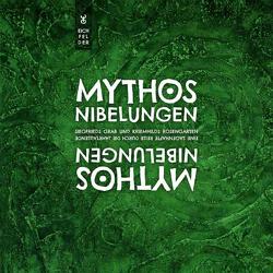 Mythos Nibelungen von Eichfelder