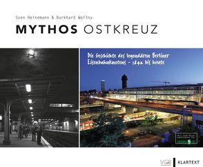 Mythos Ostkreuz von Heinemann,  Sven, Wollny,  Burkhard