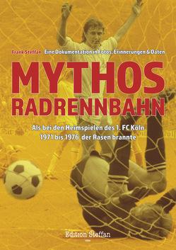 Mythos Radrennbahn von Steffan,  Frank