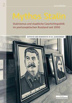 Mythos Stalin von Becker-Kim,  Anna