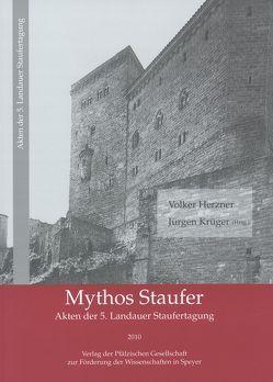 Mythos Staufer von Herzner,  Volker, Krüger,  Jürgen