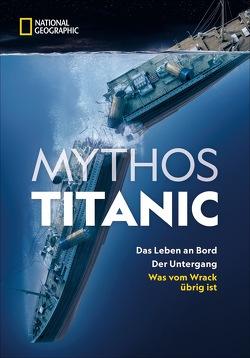 Mythos Titanic von Schmidt-Wussow,  Susanne